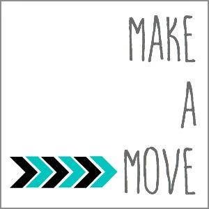 Make a Move 300